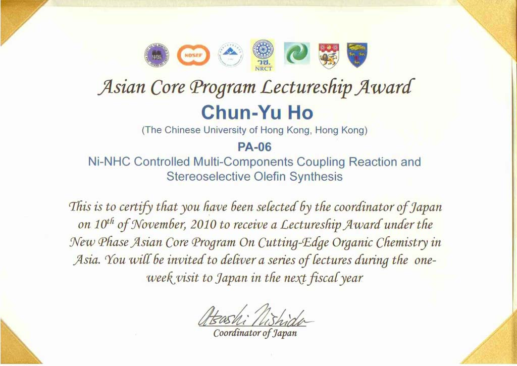 the certificate of Asian Core Program (ACP) Lectureship Prof. C. Y. Ho received